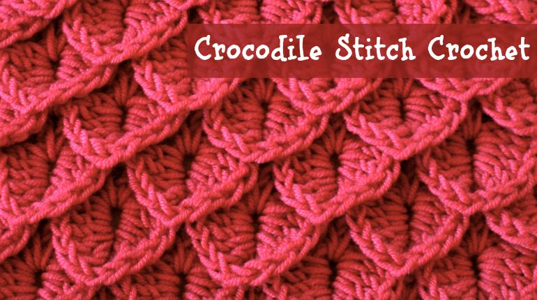 Crochet Tutorial - crocodile stitch