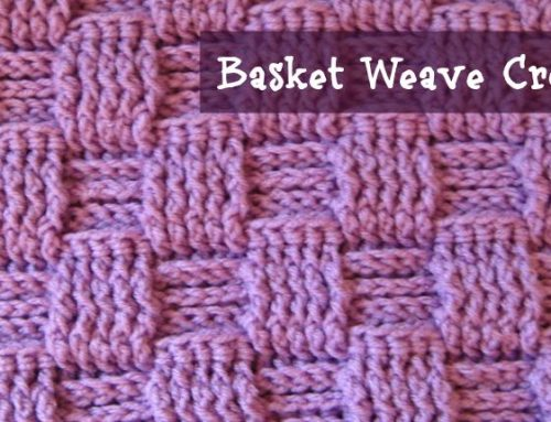 Basket Weave Stitch – Crochet Tutorial